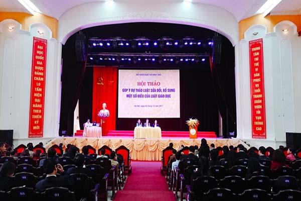 Hội thảo góp ý dự thảo Luật sửa đổi, bổ sung một số điều của Luật Giáo dục và Luật Giáo dục Đại học